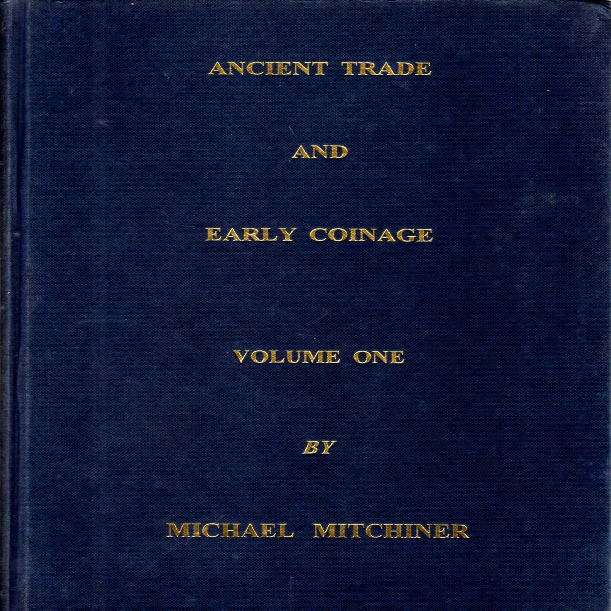 ANCIENT TRADE AND EARLY COINAGE Vols. 1 & 2