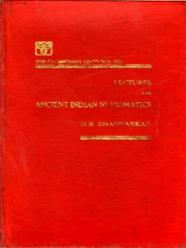 Lectures on Ancient Indian Numismatics)}}