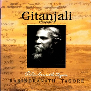 Gitanjali: A Collection of Prose Translation made by the Author from the Bengali Manuscript