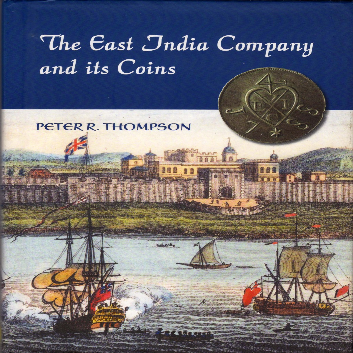 The East India Company and its Coins