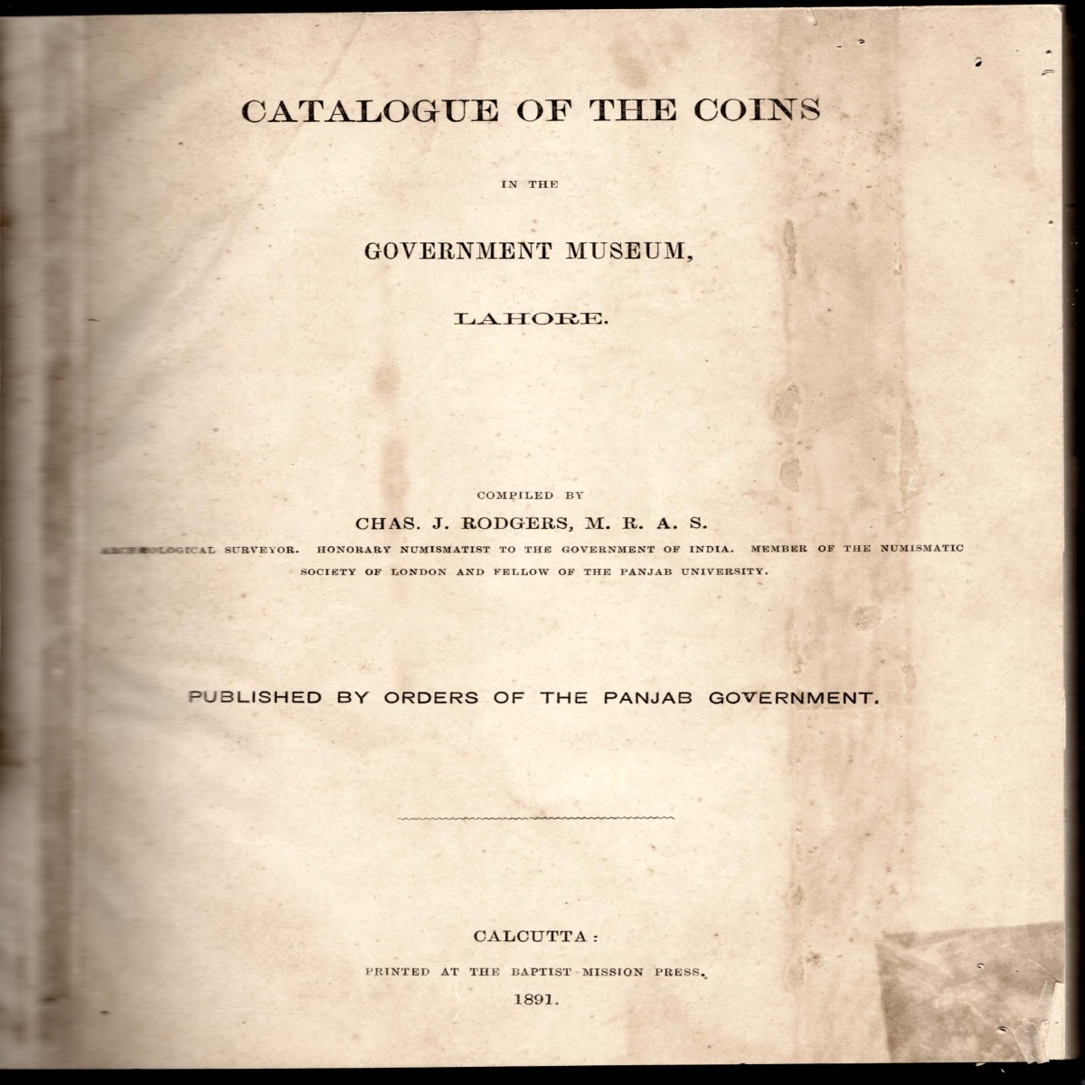 Catalogue Of The Coins in the Government Museum Lahore