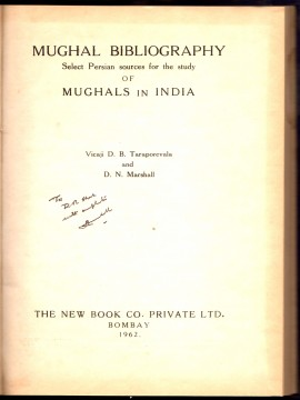 Mughal Bibliography Select Persian Sources for the Study of Mughals In India)}}