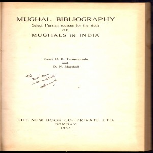 Mughal Bibliography Select Persian Sources for the Study of Mughals In India