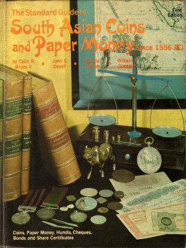 The Standard Guide to South Asian Coins and Paper Money Since 1556 AD, First Edition)}}