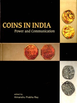 Coins in India: Power and Communication)}}