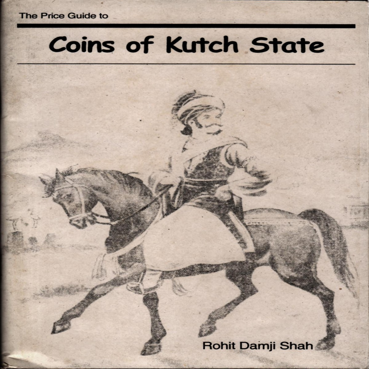 The Price Guide to Coins Of Kutch State