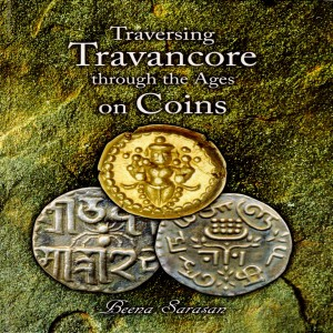 Traversing Travancore Through the ages on Coins
