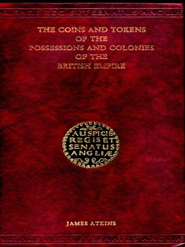 The Coins and Tokens of the Possessions and Colonies of the British Empire)}}
