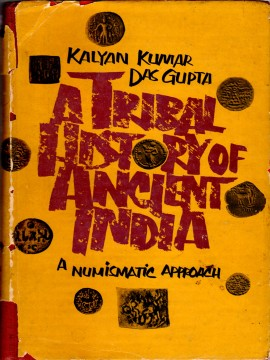A Tribal History of Ancient India, A Numismatic Approach)}}