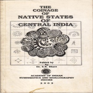 The Coinage of Native States of Central India