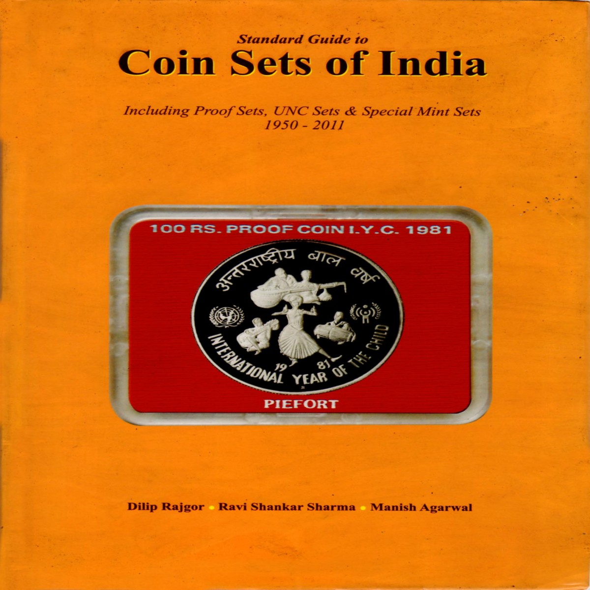Standard Guide to Coins Sets of India- Including Proof Sets, UNC Sets & Special Mint Sets 1950-2011