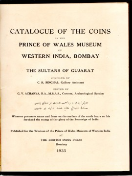 Catalogue of the Coins In The Prince of Wales Museum of Western India Bombay  The sultans of Gujarat)}}
