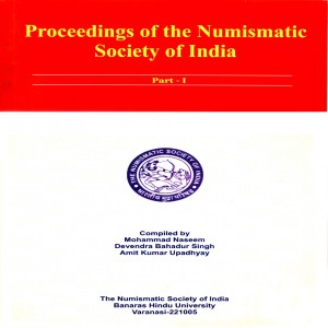 Proceedings of the Numismatic Society of India Part - I