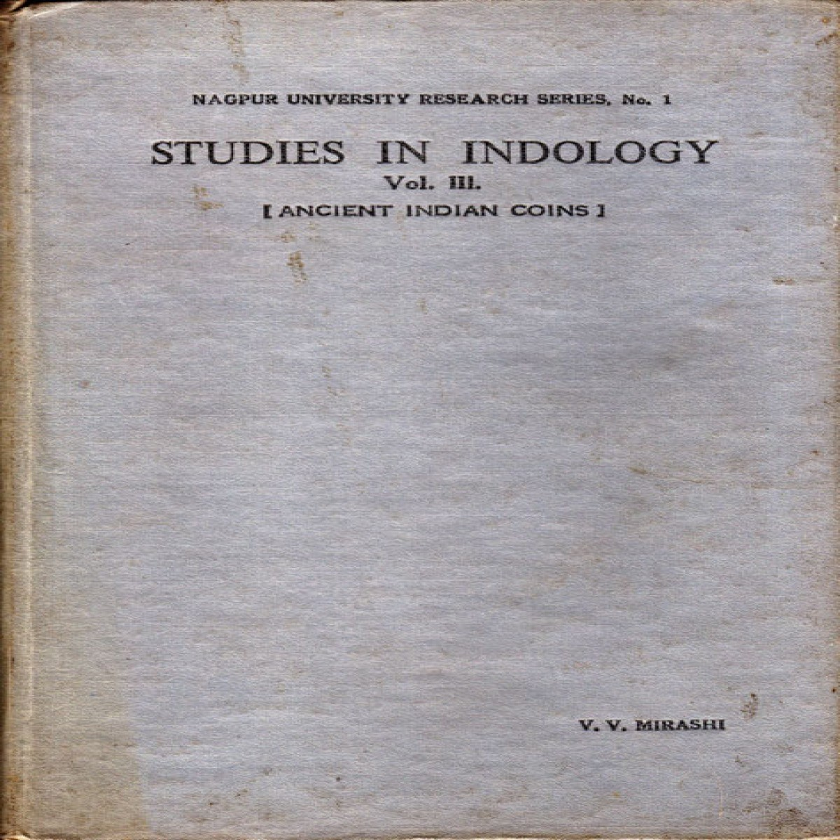 Studies in Indology, Vol. III - Ancient Indian Coins