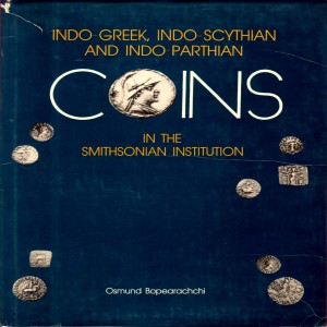 Indo-Greek, Indo-Scythian and Indo-Parthian Coins in the Smithsonian Institution